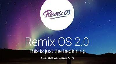 ¿Quieres Android en tu PC o Mac? Remix OS 2.0
