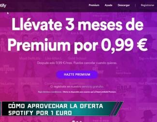 Cómo tener Spotify Premium por 1 euro y cómo cancelar la renovación automática después